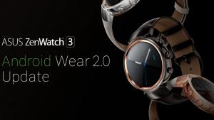 ASUS、「ZenWatch 3」Android Wear 2.0アップデート開始を正式発表【追記】