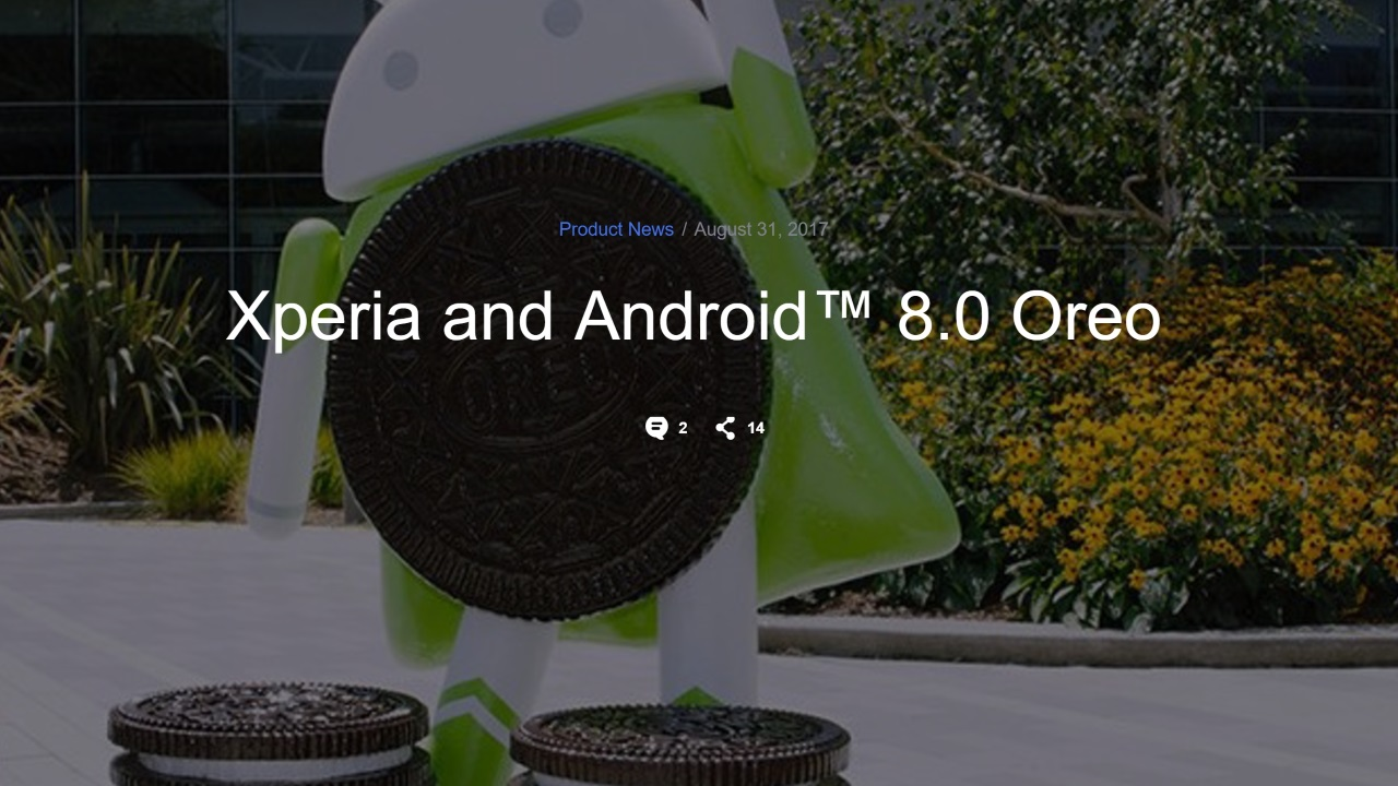 Sony MobileがAndroid 8.0 Oreoへのアップデート予定機種を発表、「Xperia Z5」は入らず