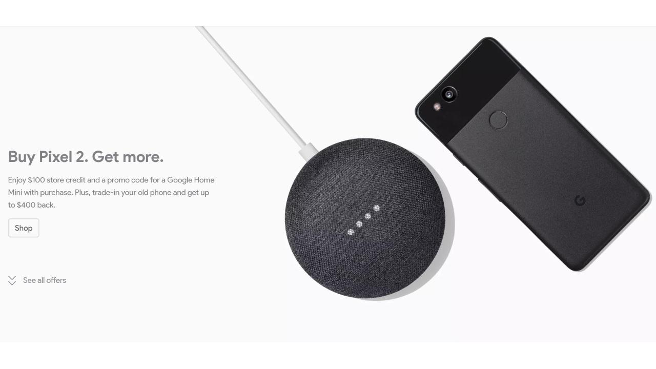 米Googleストア、Pixel 2購入で「Google Home Mini」と$100クレジットをプレゼント