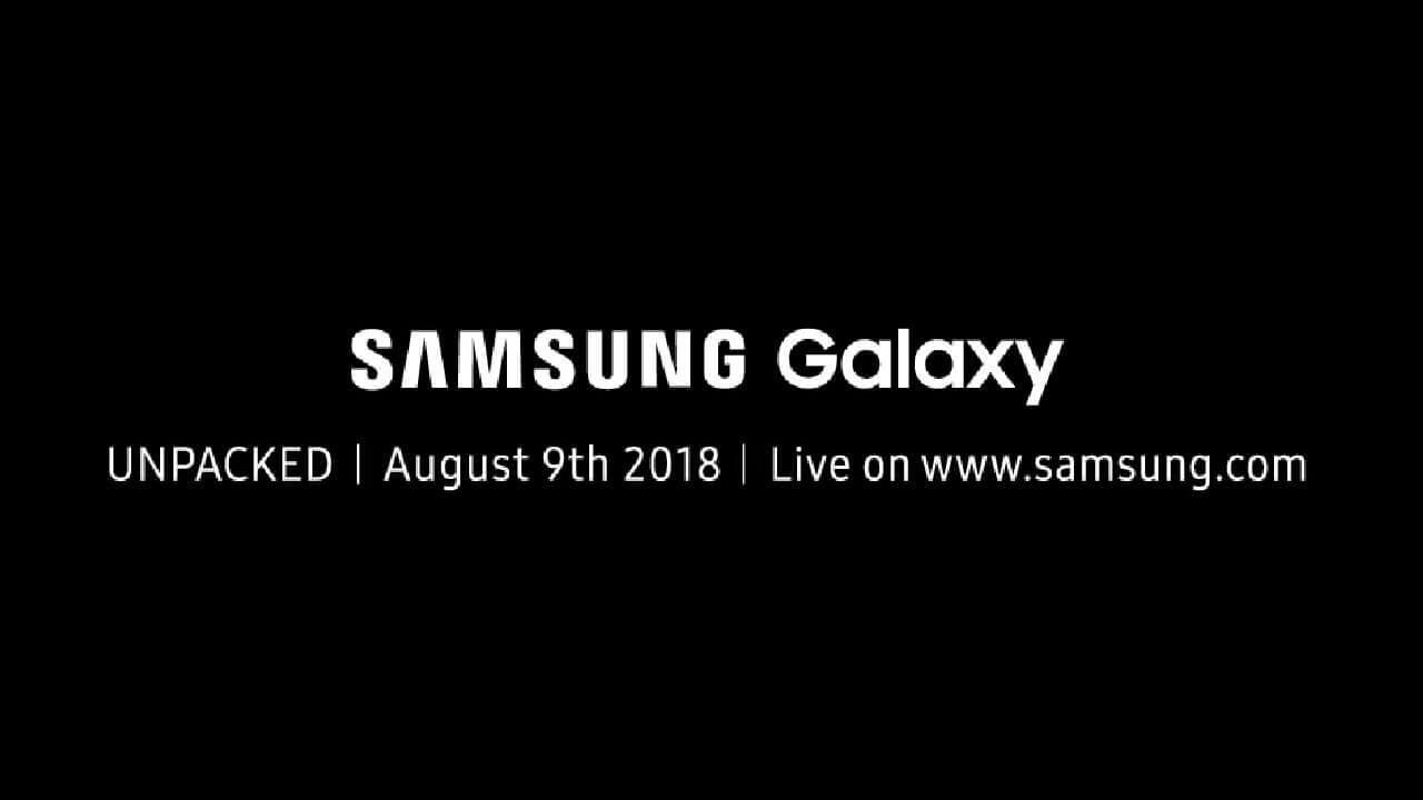 Samsung、8月9日に次世代Note発表イベント「Galaxy Unpacked 2018」を開催