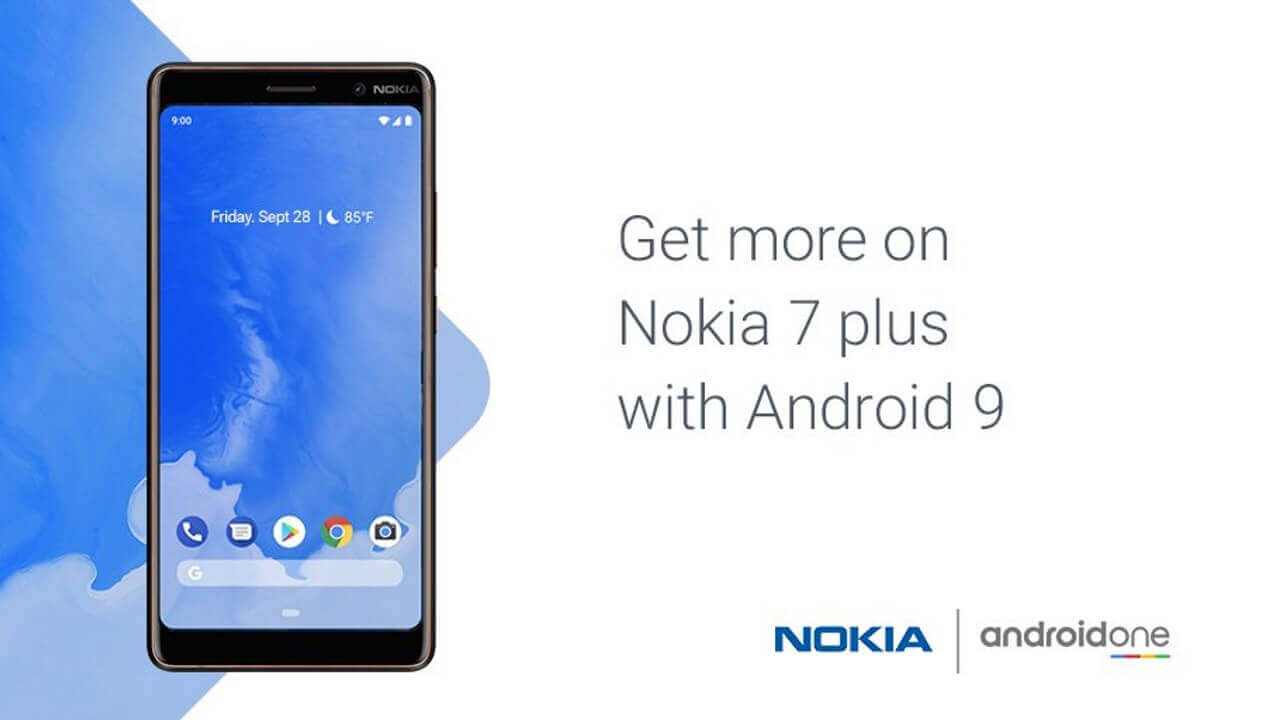 「Nokia 7 Plus」にAndroid One初のAndroid 9 Pieが配信