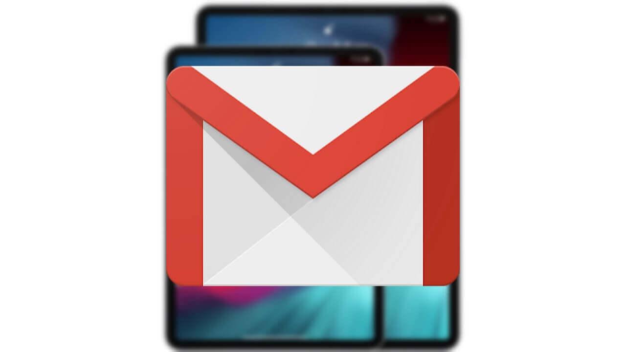 iOS「Gmail」がiPadでの利便性向上