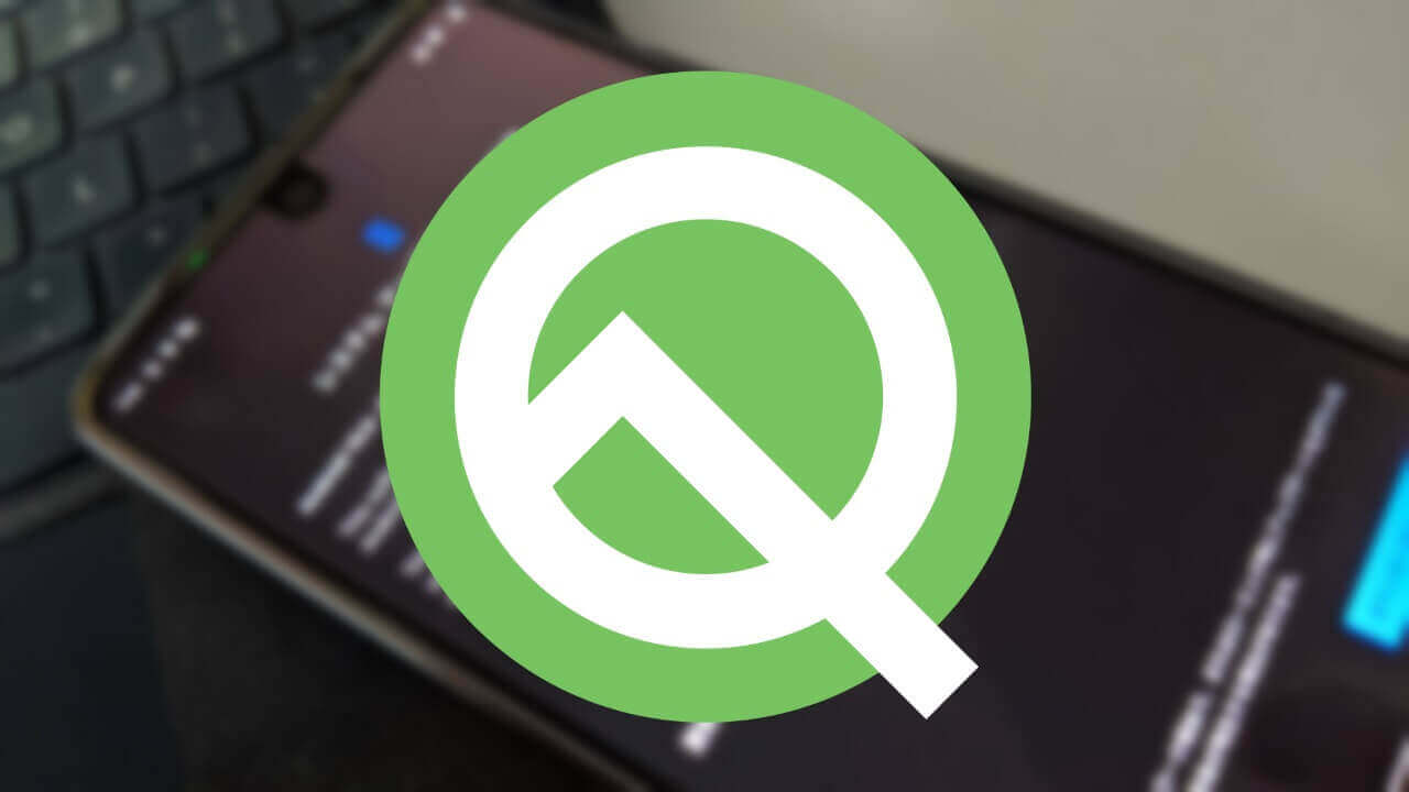 「Essential Phone」用「Android Q Beta 4」配信開始