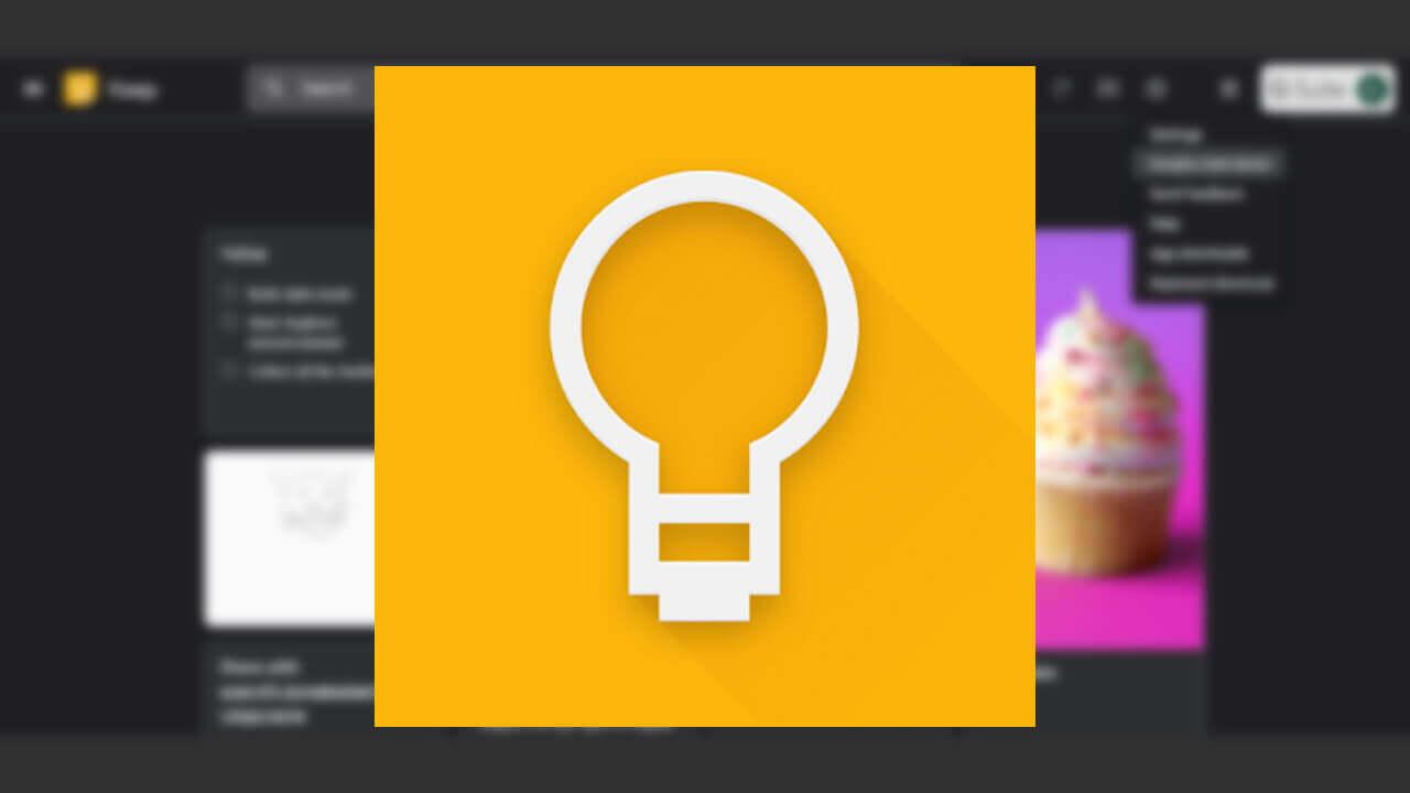 デスクトップ「Google Keep」がダークモードをサポート