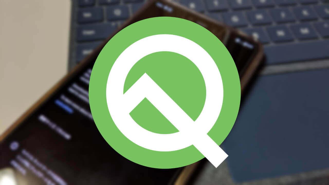 Pixel 3向けベータOS「Android Q Beta 5」配信再開