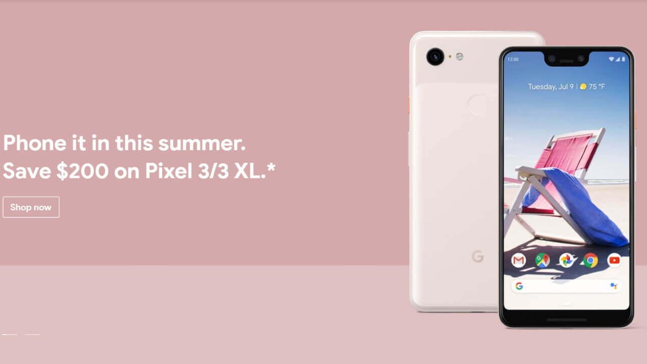 米Googleストアで「Pixel 3」が再び$200引きに、7月13日まで