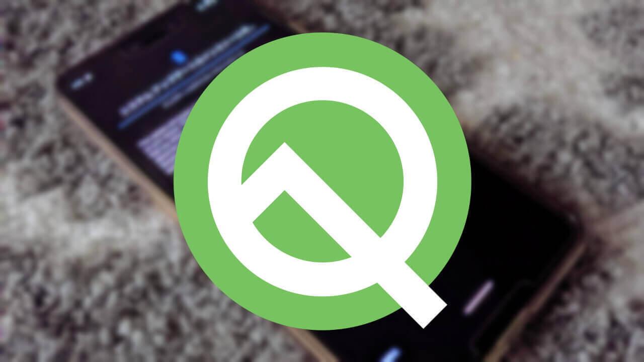 Pixel 3向けベータOS「Android Q Beta 6」配信、今回最終版