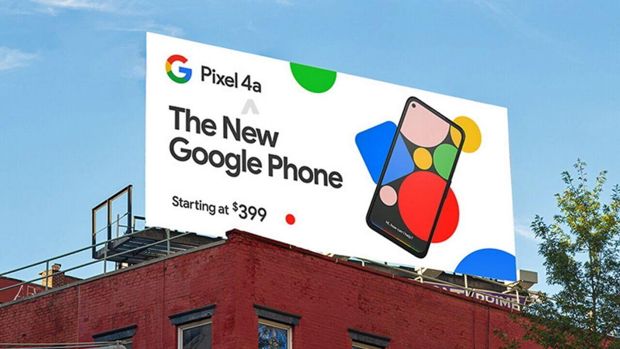 パンチホール&ベゼルレスで$399!「Pixel 4a」の看板が激写される