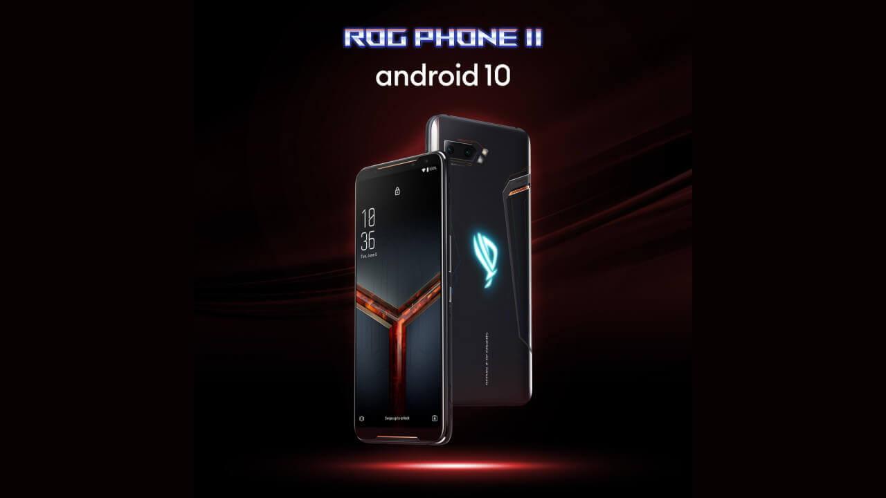 国内版「ROG Phone II」にAndroid 10配信開始