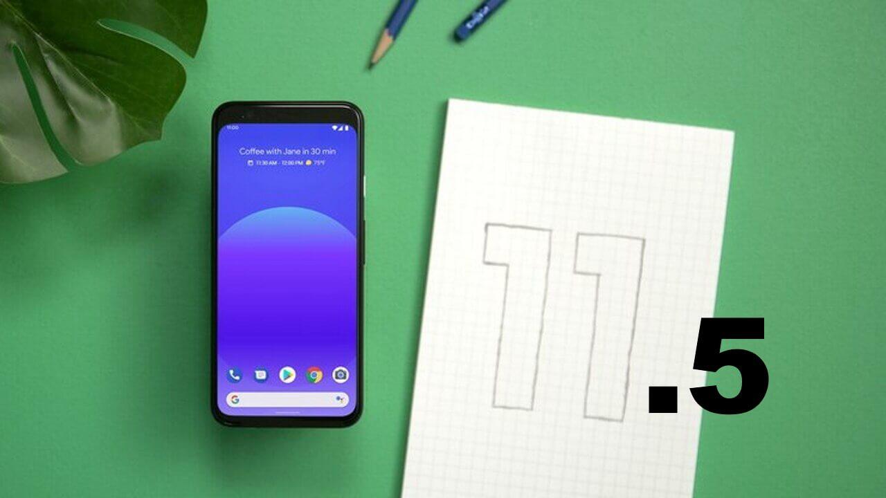 マイナーアップデート「Android 11 Beta 1.5」配信開始