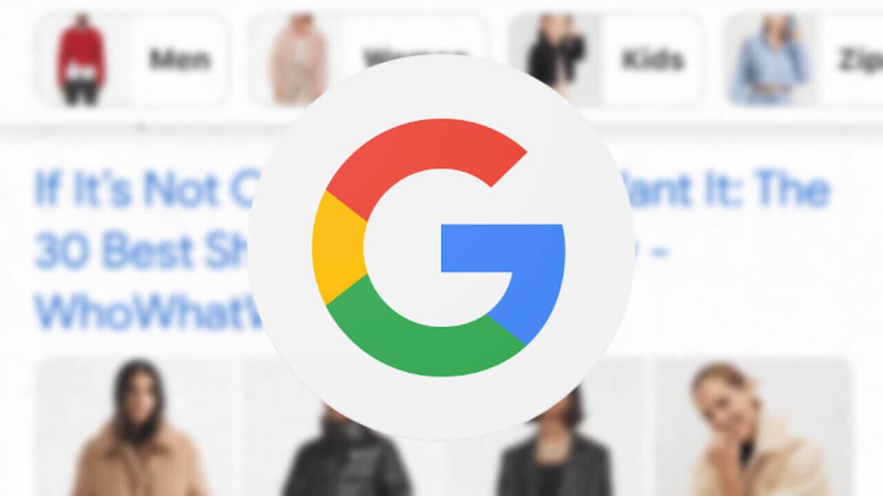 モバイルGoogle検索がファッション最適化へ