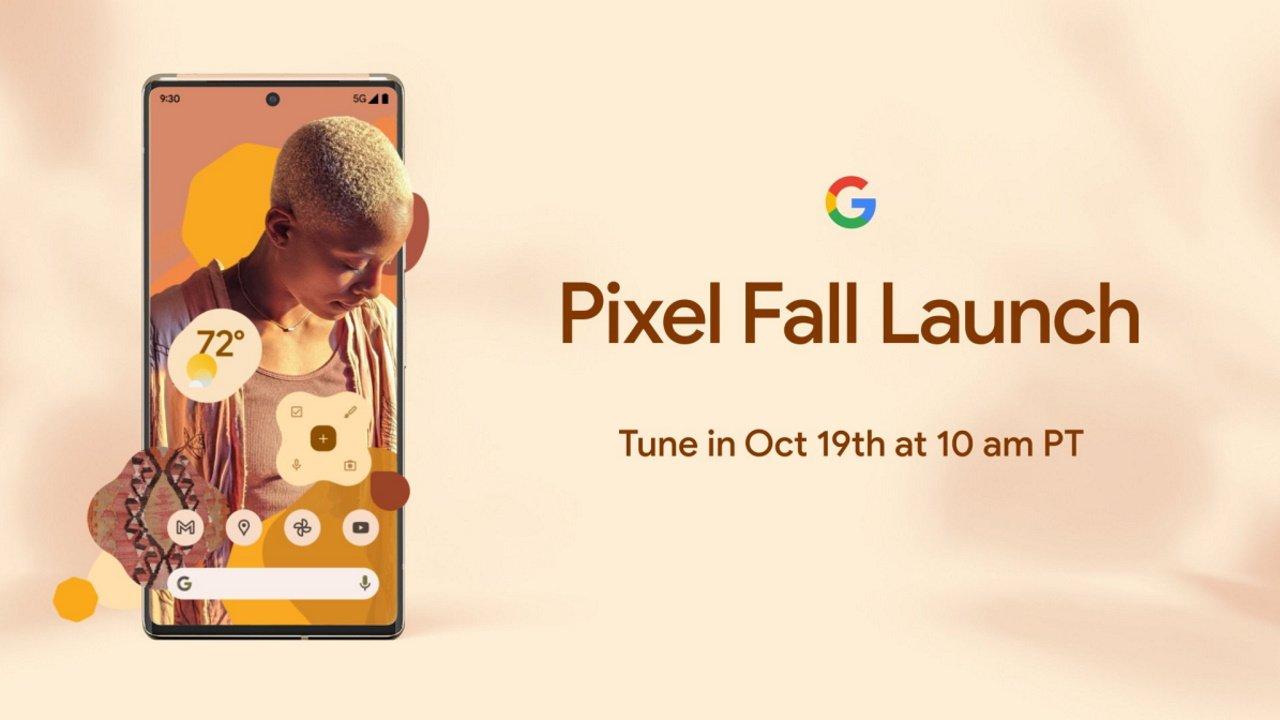 Pixel 6発表イベント「Pixel Fall Launch」10月19日開催!
