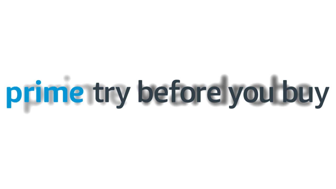 Amazon試着購入サービス「Prime Try Before YouBuy」に名称変更